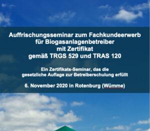 Auffrischungs-Seminar Betriebssicherheit gemäß TRGS 529 und TRAS 120 am 6.11.2020 in Rotenburg (Wümme)